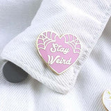 jubly-umph enamel pin 'stay weird' pink