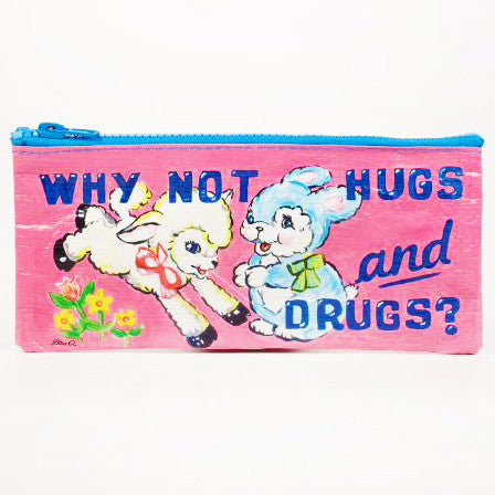 BLUE Q PENCIL CASE 'WHY NOT HUGS + DRUGS?'