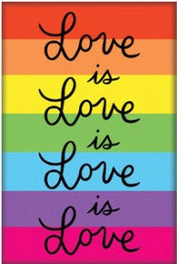 THE FOUND 'LOVE IS LOVE' MAGNET