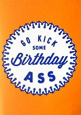 nineteen seventy three greeting card 'kick birthday ass'