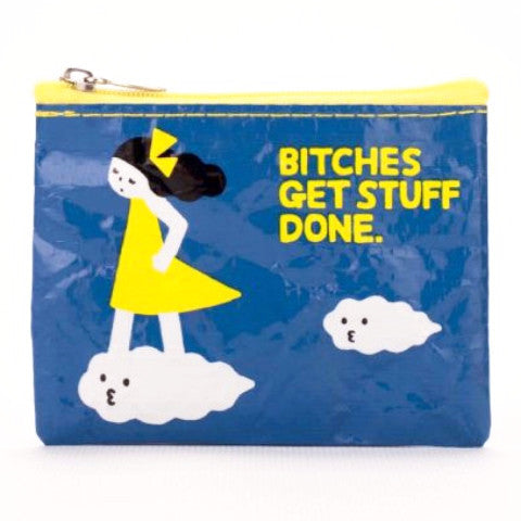 BLUE Q COIN PURSE 'BITCHES GET STUFF DONE'