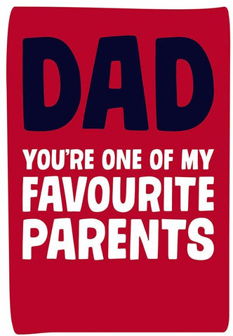 dean morris greeting card 'dad, you're one of my favourite parents'