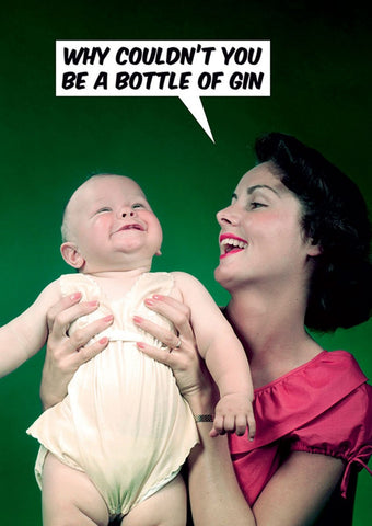 dean morris greeting card 'why couldn't you be a bottle of gin'