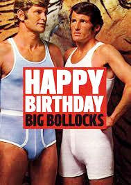 DEAN MORRIS 'HAPPY BIRTHDAY BIG BOLLOCKS' GREETING CARD