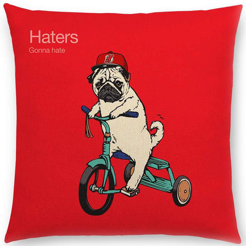 cushion cover 'haters gonna hate pug'