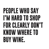 tagged australia wine tag / card 'people who say i'm hard to shop for ...'
