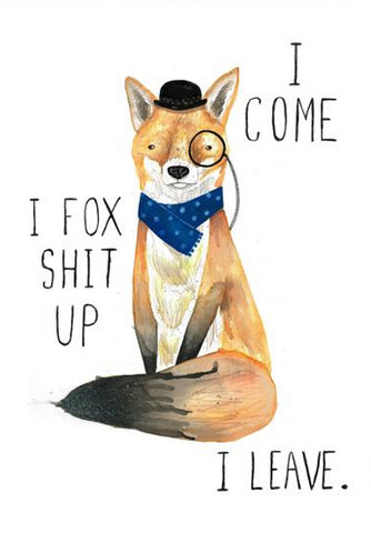 jolly awesome greeting card 'i come i fox shit up' - the-tangerine-fox