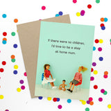 jeffrey & janice greeting card 'stay at home mum'