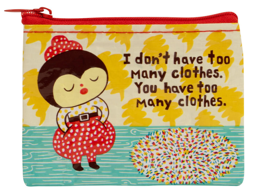 blue q coin purse 'too many clothes'