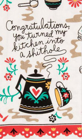 blue q dish towel 'you turned my kitchen into a sh*thole'
