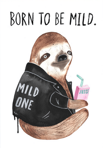 jolly awesome greeting card 'born to be mild'