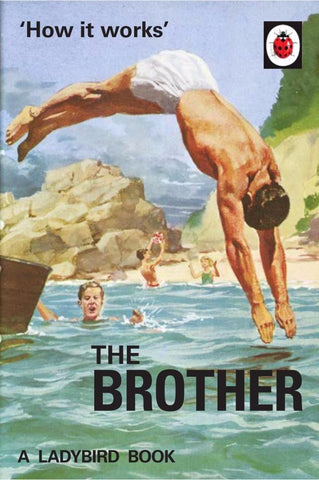 'HOW IT WORKS: THE LADYBIRD BOOK OF THE BROTHER'