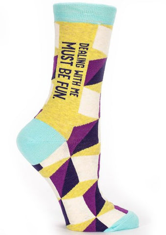 blue q women's socks 'dealing with me must be fun'
