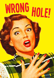 kiss me kwik greeting card 'wrong hole'