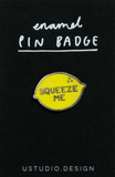 u studio enamel pin 'squeeze me' - the-tangerine-fox