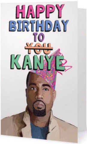 EX-GIRLFRIENDS REBELLION 'KANYE BIRTHDAY' GREETING CARD