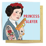 la la land greeting card 'princess slayer'