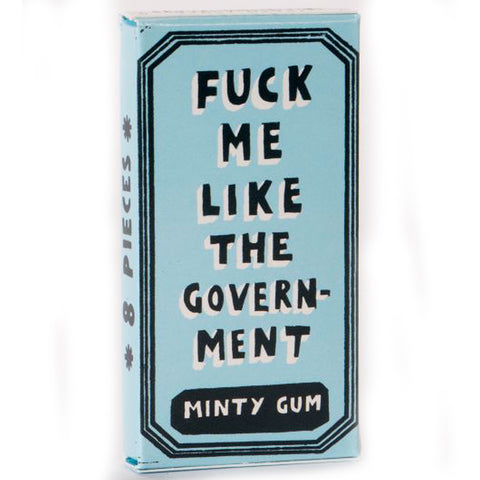 BLUE Q CHEWING GUM 'F*CK ME LIKE THE GOVERNMENT'