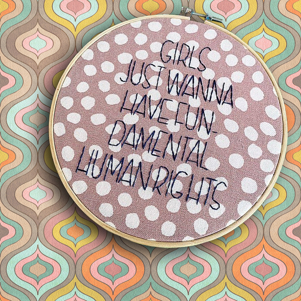 handmade by k embroidery hoop 'fun-damental human rights'
