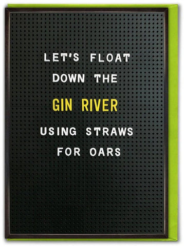 brain box candy greeting card 'float down the gin river'