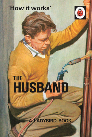 'HOW IT WORKS: THE LADYBIRD BOOK OF THE HUSBAND'