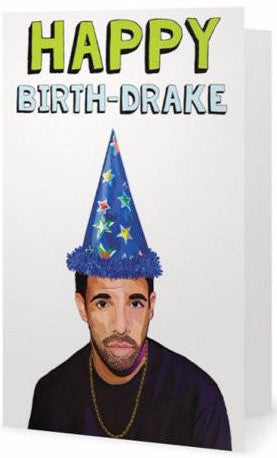 EX-GIRLFRIENDS REBELLION 'HAPPY BIRTH-DRAKE' GREETING CARD