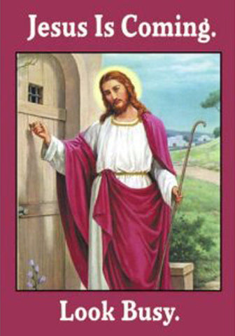 jesus is coming, look busy! fridge magnet - the-tangerine-fox