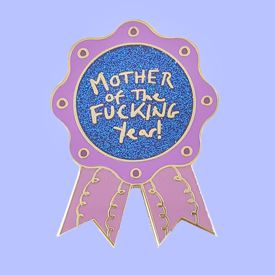 jubly-umph enamel pin 'mother of the f*cking year'