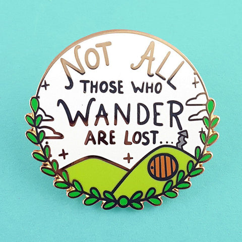'not all who wander'