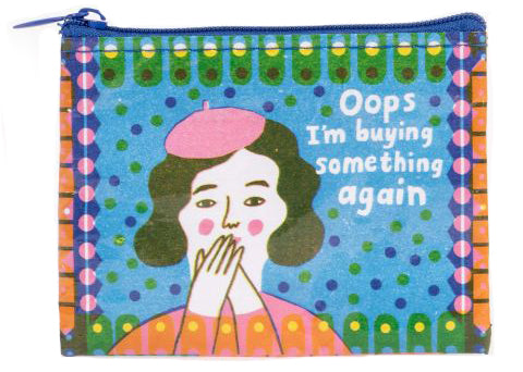 blue q coin purse 'oops buying something again'
