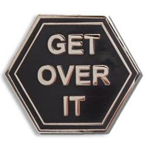 the found enamel pin 'get over it'