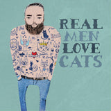 LA LA LAND GREETING CARD 'REAL MEN LOVE CATS'