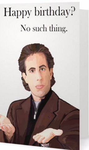 EX-GIRLFRIENDS REBELLION 'JERRY SEINFELD' GREETING CARD