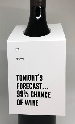 tagged australia wine tag / card 'tonight's forecast...99% chance of wine'