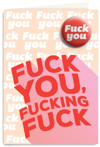 urban attitude greeting card 'f*ck you ...' with badge