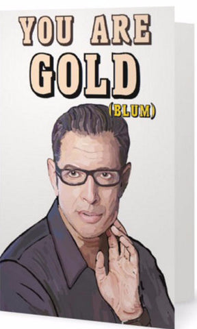 ex-girlfriends rebellion greeting card 'you are gold (blum)'