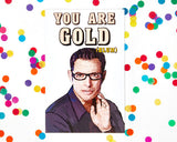 EX-GIRLFRIENDS REBELLION 'YOU ARE GOLD (BLUM)' GREETING CARD
