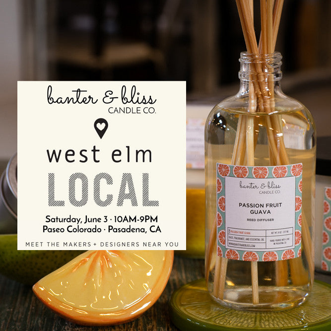 Banter & Bliss is Popping Up at West Elm Pasadena this Saturday, June 3!