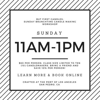But First Candles: Sunday Brunchtime Candle Making Workshop