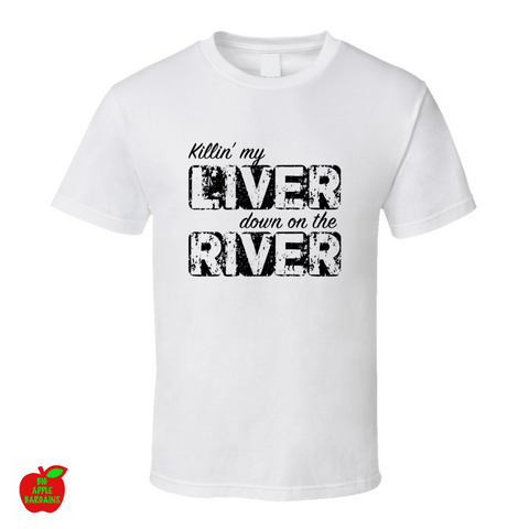 Killin' My Liver Down On The River ㋡ Big Apple Bargains - 1