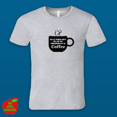 94% OF MY PERSONALITY IS COFFEE (Grey Male Tshirt) ㋡ Big Apple Bargains