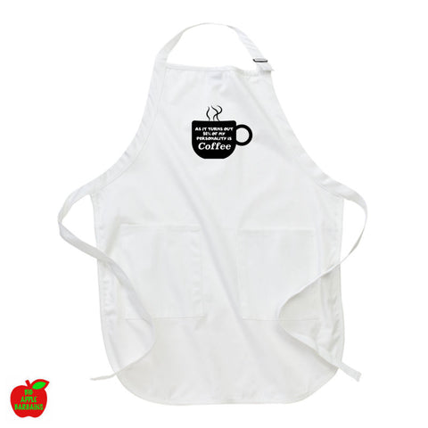 AS IT TURNS OUT 94% OF MY PERSONALITY IS COFFEE (White Apron) ㋡ Big Apple Bargains