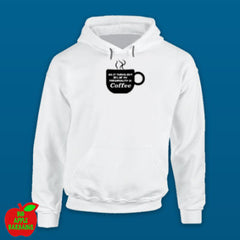 94% OF MY PERSONALITY IS COFFEE (White Hoodie) ㋡ Big Apple Bargains