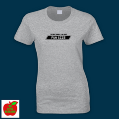 I'M NOT SMALL. I'M JUST FUN SIZE ㋡ Big Apple Bargains - 6