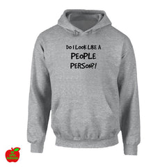 DO I LOOK LIKE A PEOPLE PERSON?! Grey Hoodie ㋡ Big Apple Bargains