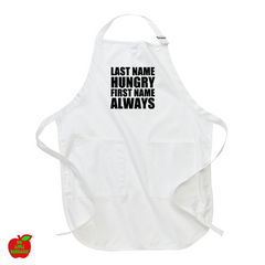 LAST NAME HUNGRY FIRST NAME ALWAYS (Apron) ㋡ Big Apple Bargains - 1