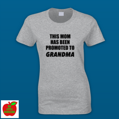 THIS MOM HAS BEEN PROMOTED TO GRANDMA ㋡ Big Apple Bargains - 3