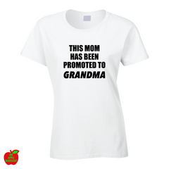THIS MOM HAS BEEN PROMOTED TO GRANDMA ㋡ Big Apple Bargains - 1