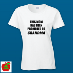 THIS MOM HAS BEEN PROMOTED TO GRANDMA ㋡ Big Apple Bargains - 2