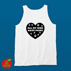All My Kids Have Paws - White Tanktop ㋡ Big Apple Bargains